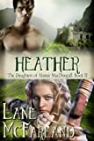 Heather (The Daughters of Alastair MacDougall Book 2)