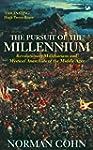 The Pursuit Of The Millennium: Revolu...