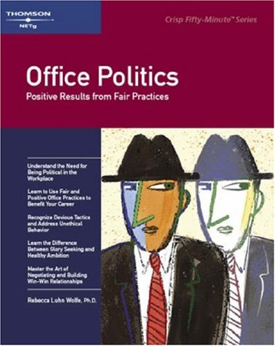 Image for Office Politics : Positive Results from Fair Practices