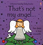Fiona Watt That's Not My Angel... (Thats Not My)