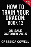 img - for How to Train Your Dragon: How to Fight a Dragon's Fury book / textbook / text book