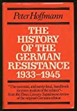 img - for The History of the German Resistance, 1933-1945 book / textbook / text book