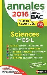 Annales ABC du BAC 2016 Sciences 1re ES.L