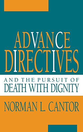 Advance Directives and the Pursuit of Death with Dignity (Medical Ethics)