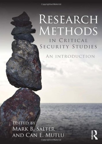 Research Methods in Critical Security Studies: An Introduction