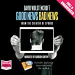 Good News, Bad News | David Wolstencroft