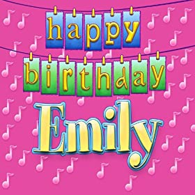 Happy Birthday Emily (Personalized)