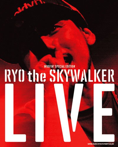 WOOFIN' SPECIAL EDITION RYO the SKYWALKER LIVE (CD付)