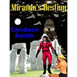 Miranda's Destinyby Candace Smith