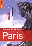 Ruth Blackmore The Mini Rough Guide to Paris (Rough Guide Miniguides)