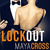 Lockout: Alpha Group, Book 2 | Maya Cross