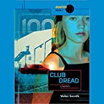 Club Dread: Hunted | Walter Sorrells