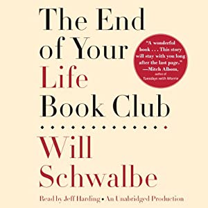 The End of Your Life Book Club | [Will Schwalbe]