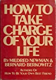 img - for How to take charge of your life book / textbook / text book