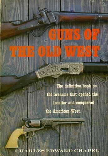 Guns of the Old West, Chapel, Charles Edward