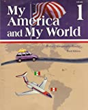 My America and My World, Grade 1: History/Geography Reader, Third Edition