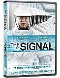 The Signal / Le signal