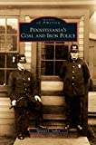 img - for Pennsylvania's Coal and Iron Police book / textbook / text book