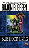 Blue Moon Rising (Hawk & Fisher) (0451450957) by Green, Simon R.