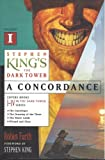 Stephen King's the Dark Tower: A Concordance, Volume I (1417721022) by Furth, Robin