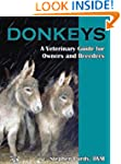 Donkeys: Miniature, Standard, and Mam...