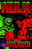 Hulk Volume 1: Red Hulk Premiere HC: Red Hulk Premiere v. 1 (Hulk (Marvel))