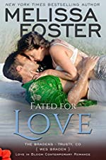 Fated for Love (Bradens at Trusty #2) (Love in Bloom: The Bradens Book 8)