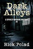 Dark Alleys (A Spencer Manning Mystery Book 2)