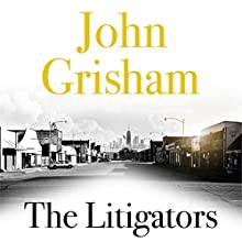 The Litigators Audiobook by John Grisham Narrated by Dennis Boutsikaris