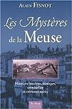 echange, troc Fisnot Alain - Meuse mysteres