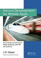 Secure Development for Mobile Apps Front Cover