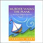 Murder Walks the Plank (       UNABRIDGED) by Carolyn Hart Narrated by Kate Reading
