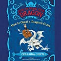 How to Train Your Dragon: How to Cheat a Dragon's Curse Audiobook by Cressida Cowell Narrated by David Tennant