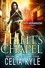 Hell's Chapel (Urban Fantasy) (Caith Morningstar Book 1)