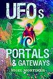 UFOs, Portals and Gateways