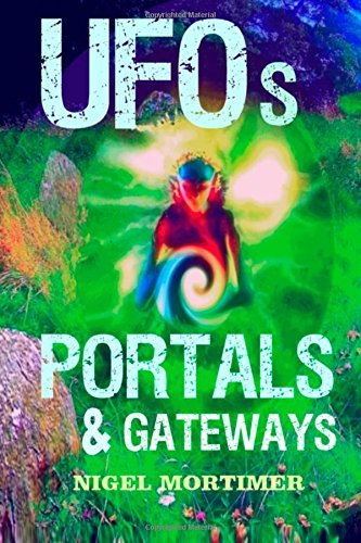 UFOs, Portals and Gateways