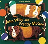 John Willy and Freddy McGee (0761451439) by Meade, Holly