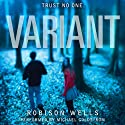 Variant (       UNABRIDGED) by Robison Wells Narrated by Michael Goldstrom