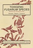 img - for Toxigenic Fusarium Species: Identification and Mycotoxicology book / textbook / text book