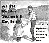 img - for A First Reader: Spanish and English / Un Primer Libro: Espanol y Ingles (First Bilingual Readers Book 1) book / textbook / text book