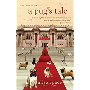 A Pug's Tale by Alison Pace