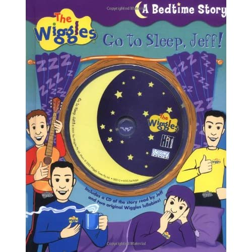 Go to Sleep, Jeff!: A Bedtime Story (The Wiggles): Bob Berry