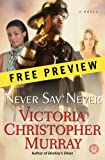 Never Say Never - Free Preview (The First 7 Chapters): A Novel