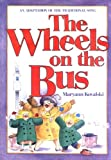 The Wheels on the Bus (0316502596) by Kovalski, Maryann