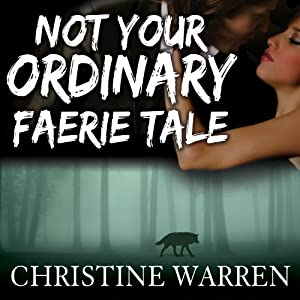 Not Your Ordinary Faerie Tale: The Others Series | [Christine Warren]