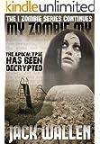 My Zombie My (I Zombie Book 2)