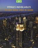 echange, troc Antony Mason - Les plus belles villes du monde - Voyages Inoubliables