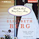Until the Real Thing Comes Along: A Novel | Elizabeth Berg
