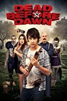Dead Before Dawn [HD]