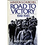 Winston S. Churchill: Road to Victory, 1941-1945 (Winston Churchill)